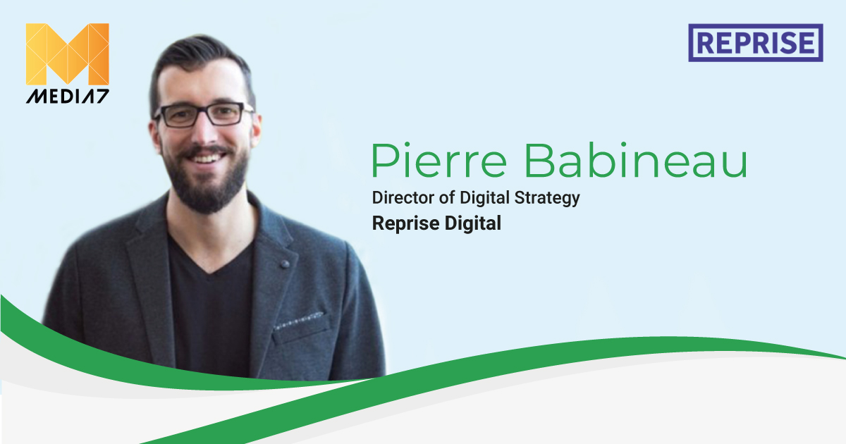 Q&A with Pierre Babineau, Director of Digital Strategy at Reprise Digital