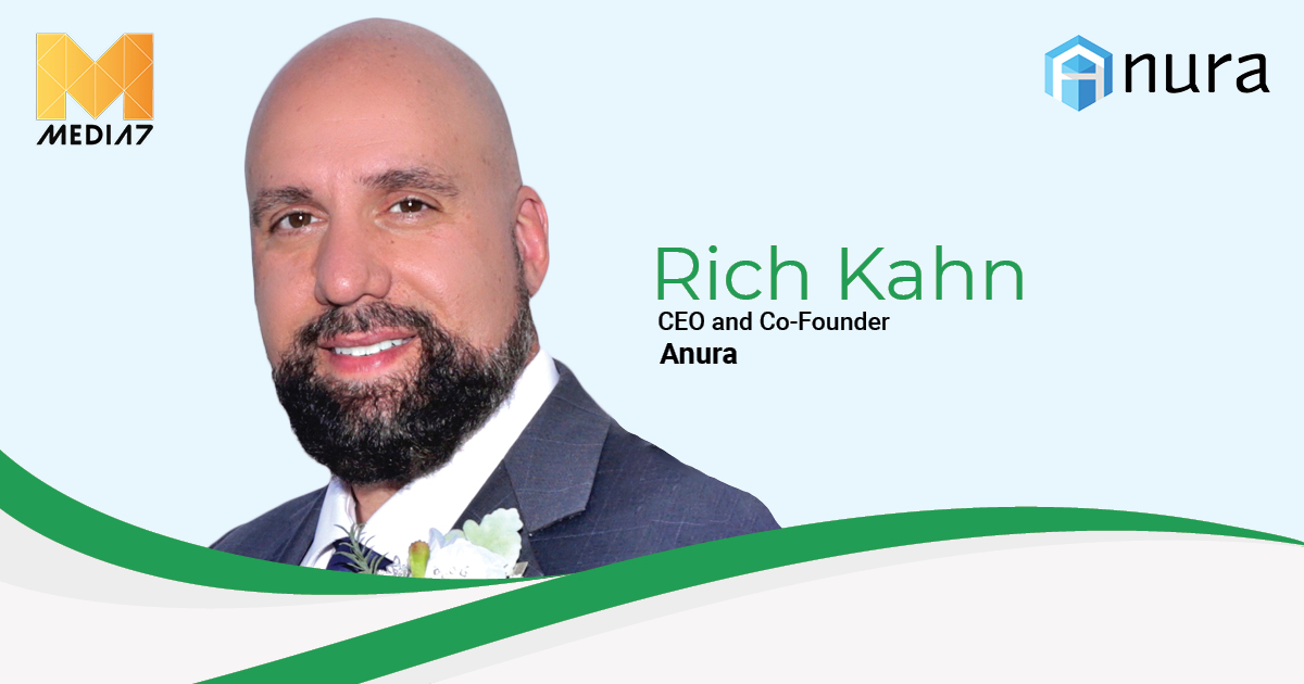 Q&A with Rich Kahn, CEO and Co-Founder at Anura