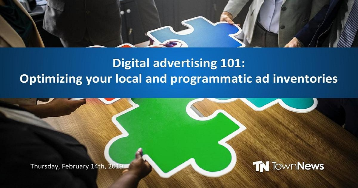 Digital advertising 101: Optimizing your local and programmatic ad inventories
