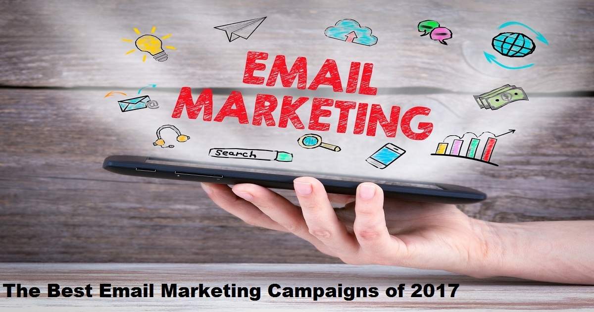 The Best Email Marketing Campaigns of 2017