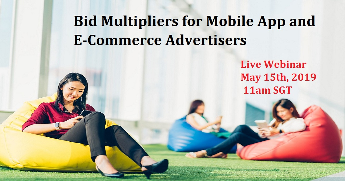 Bid Multipliers for Mobile App and E-Commerce Advertisers