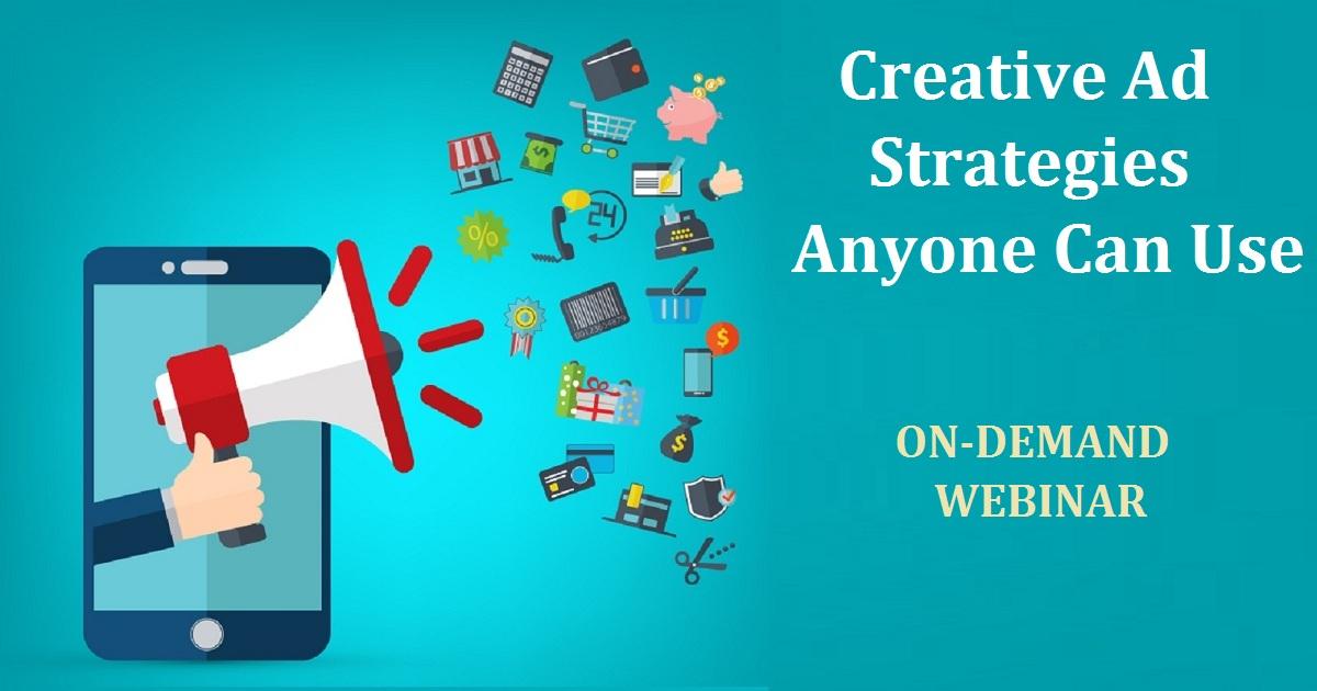 Creative Ad Strategies Anyone Can Use