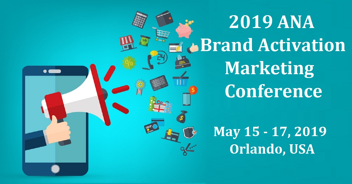 2019 ANA Brand Activation Marketing Conference