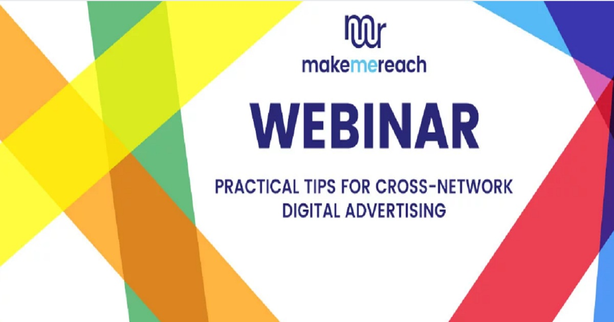 Cross-network advertising webinar: practical tips to better performance