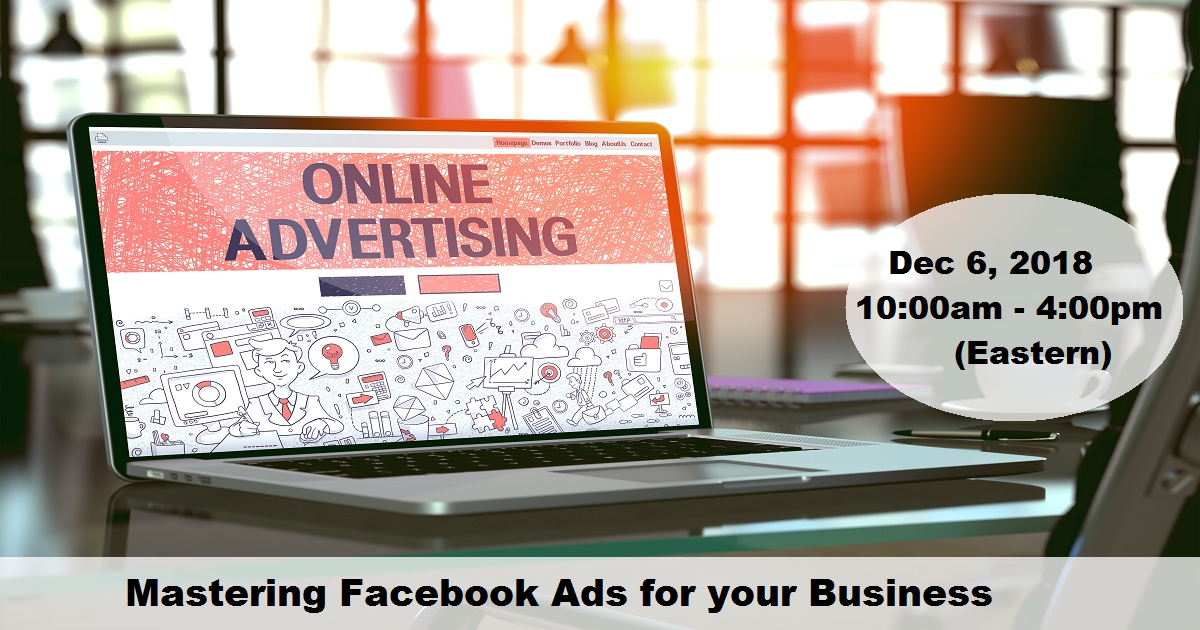Mastering Facebook Ads for your Business