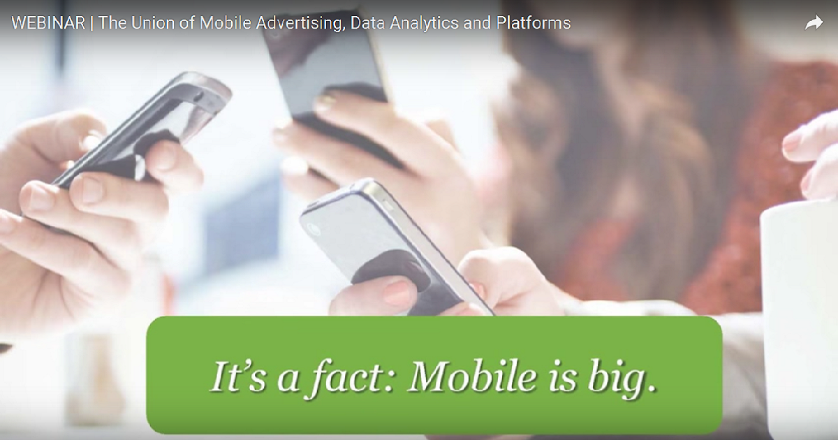 WEBINAR | The Union of Mobile Advertising, Data Analytics and Platforms