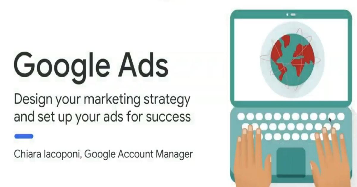 How To Integrate Google Ads In Your Marketing Strategy And Set Up Your Campaigns For Success