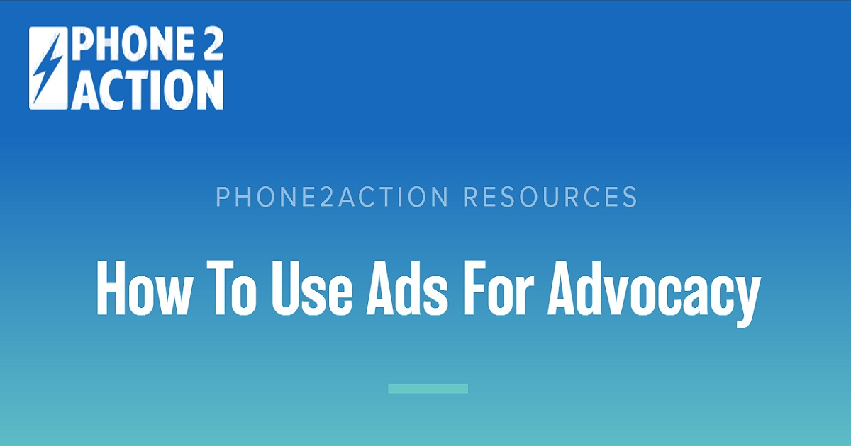 How To Use Ads For Advocacy
