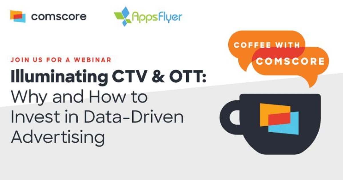 Illuminating CTV & OTT: Why & How to Invest in Data-Driven Advertising