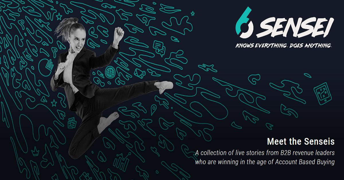 Meet the Senseis Webinar Series: GOING ACCOUNT-BASED