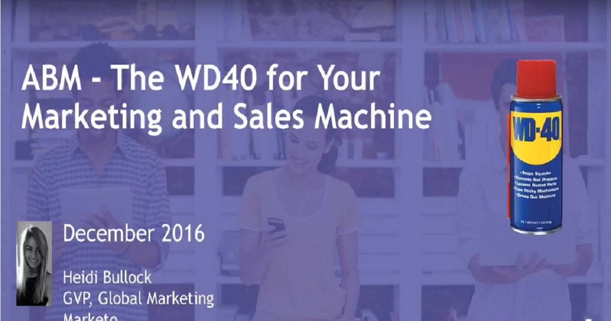 ABM - The WD40 for Your Marketing and Sales Machine