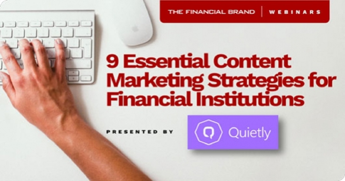 Add Value Without Ads: 9 Essential Content Marketing Strategies for Financial Institutions
