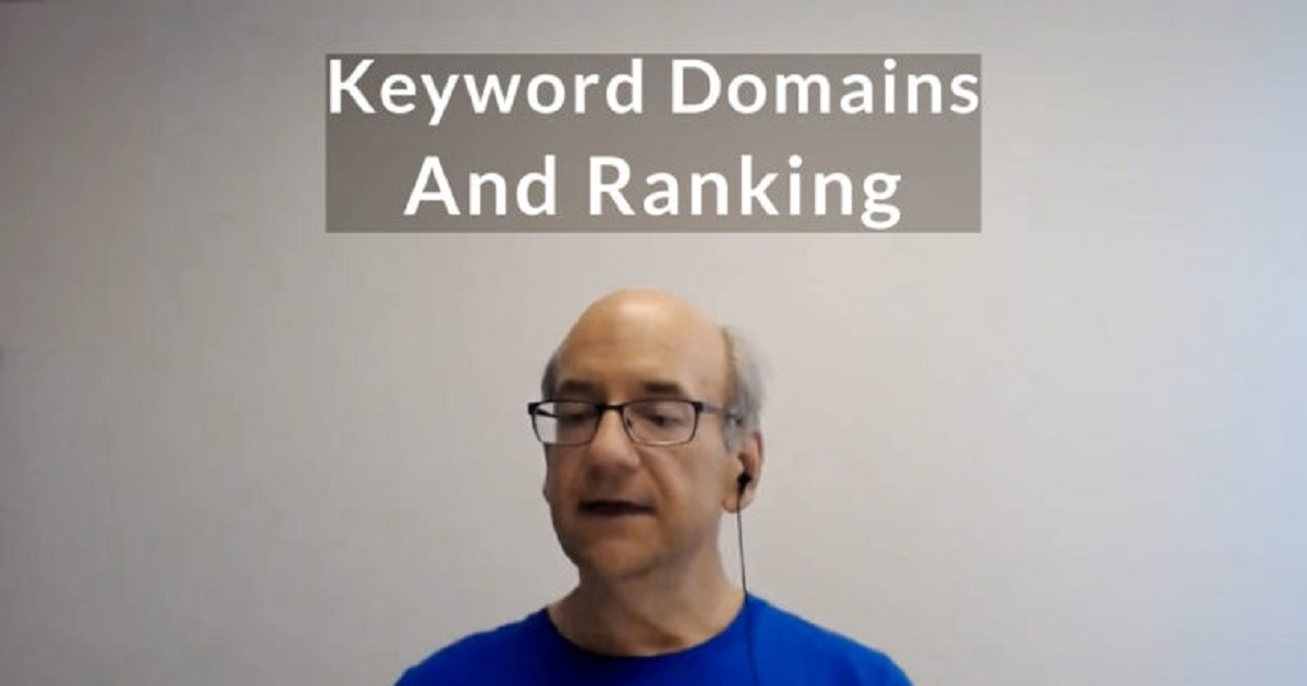 Google on Ranking Power of Keyword Domains