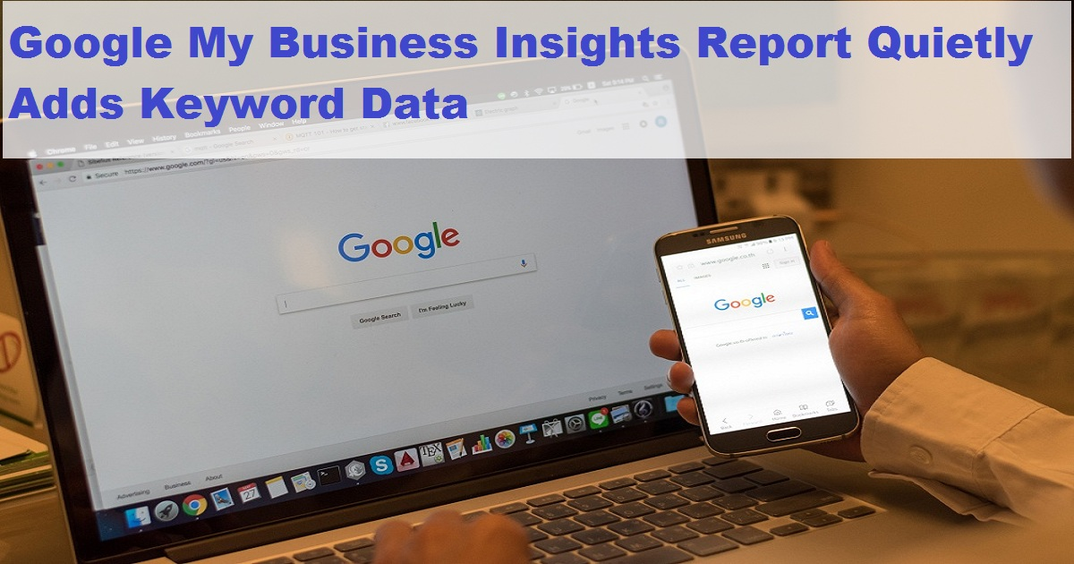 Google My Business Insights Report Quietly Adds Keyword Data