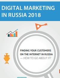 DIGITAL MARKETING IN RUSSIA 2018