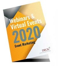DECK 7 WEBINARS AND VIRTUAL EVENTS
